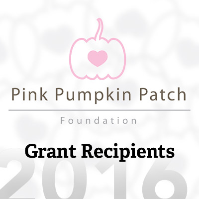 Pink Pumpkin Patch Foundation announces its 2016 grant recipients